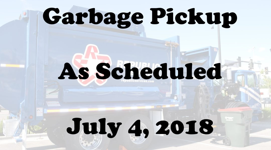 July 4 Garbage Pickup